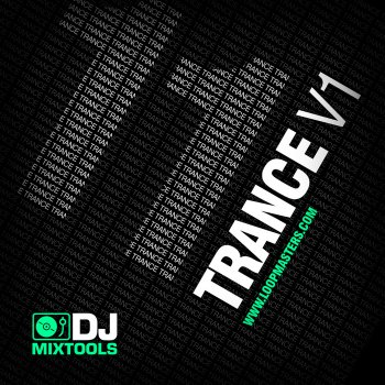 Сэмплы Loopmasters DJ MixTools 11: Trance Vol. 1