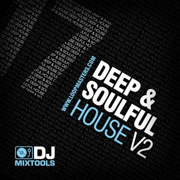 Сэмплы Loopmasters DJ Mixtools 17: Deep And Soulful House Vol 2