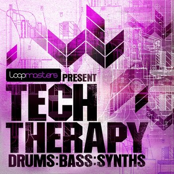 Сэмплы Loopmasters Tech Therapy