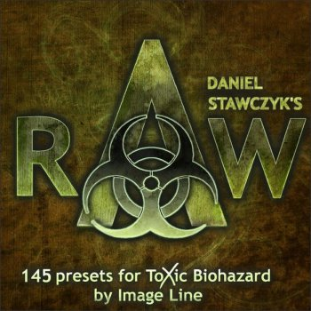 Пресеты Daniel Stawczyk RAW Sound Bank для Toxic Biohazard