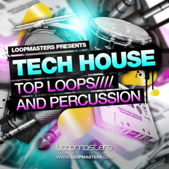 Сэмплы Loopmasters Tech House - Top Loops And Percussion