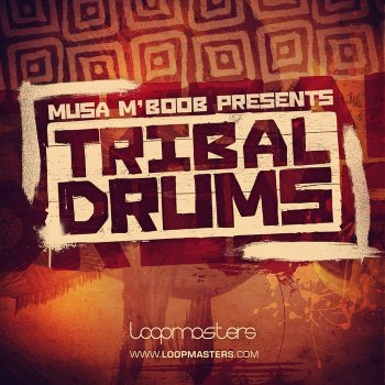 Сэмплы перкуссии Loopmasters Musa MBoob Presents Tribal Drums (MULTiFORMAT)