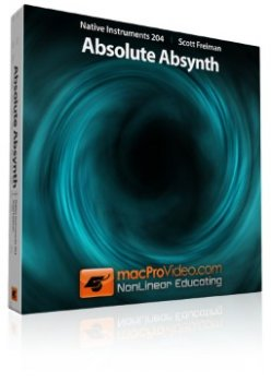 Видео уроки macProVideo Native Instruments 204 Absolute Absynth