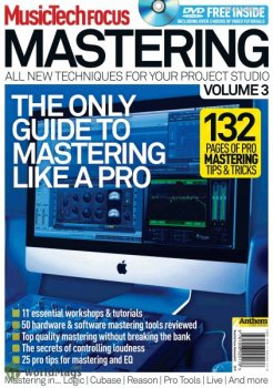 Журнал Music Tech Focus - Mastering Volume 3 (2011)