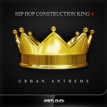Сэмплы FatLoud Hip Hop Construction King 4 (MULTiFORMAT)