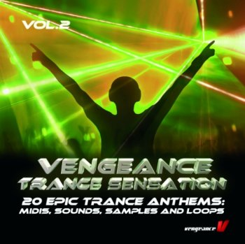 Сэмплы Vengeance Trance Sensation Vol 2