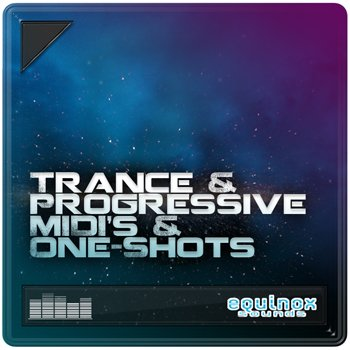 Сэмплы Equinox Sounds Trance & Progressive MIDIs & One-Shots (WAV/MIDI)