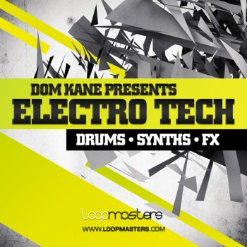Сэмплы Loopmasters Dom Kane Presents Electro Tech (MULTiFORMAT)