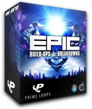 Сэмплы Prime Loops Epic Build-Ups & Breakdowns (House, Trance, Techno) (WAV)