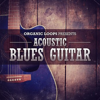 Сэмплы Organic Loops Acoustic Blues Guitar (Hip Hop, Downtempo)