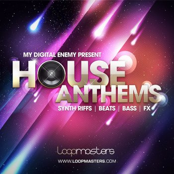 Сэмплы Loopmasters My Digital Enemy Presents House Anthems