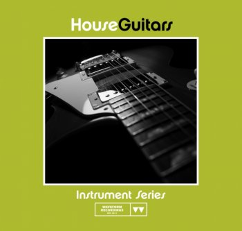 Сэмплы Waveform Recordings - House Guitars (WAV)