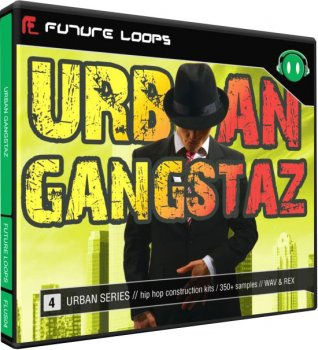 Сэмплы Future Loops Urban Gangstaz (Hip Hop) (WAV)