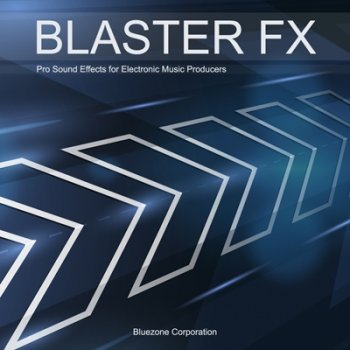 Сэмплы Bluezone Corporation Blaster FX (WAV)