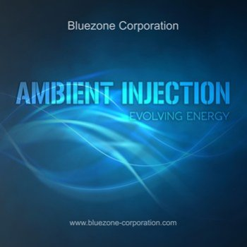 Сэмплы Bluezone Corporation Ambient Injection Evolving Energy (WAV)