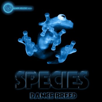 Сэмплы Alien Static Audio Species: Dance Breed (House, Techno, Dubstep)
