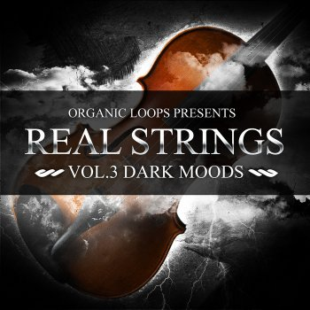 Сэмплы Organic Loops Real Strings Vol 3 - Dark Moods