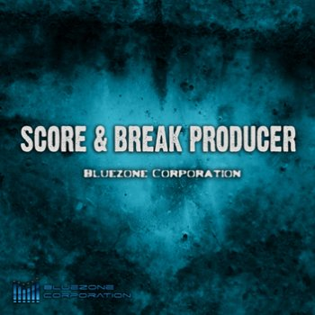 Сэмплы Bluezone Corporation - Score & Break Producer (WAV)