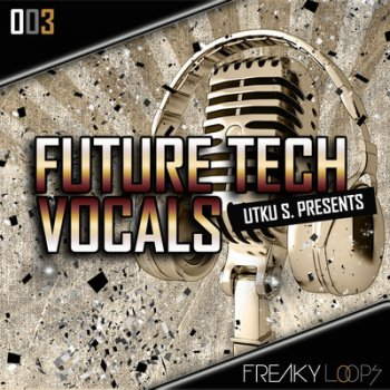 Сэмплы вокала Freaky Loops Future Tech Vocals (WAV)