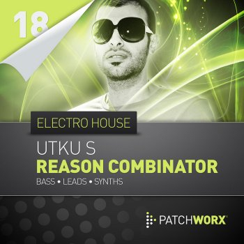 Пресеты Loopmasters Utku-S Electro House Bass - Reason Combinator