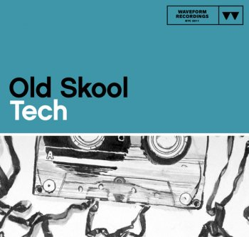 Сэмплы Waveform Recordings - Old Skool Tech (WAV)
