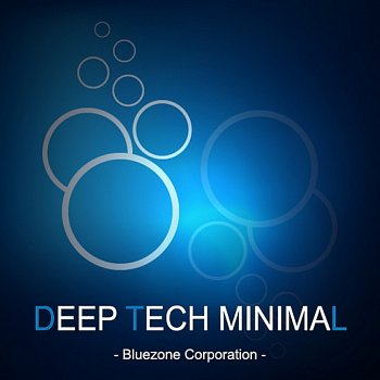Сэмплы Bluezone Corporation - Deep Tech Minimal