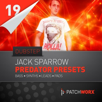 Пресеты Loopmasters Jack Sparrow Patchworx 19: Dubstep для Predator