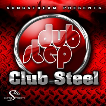 Сэмплы Song Stream - Dubstep Club Steel