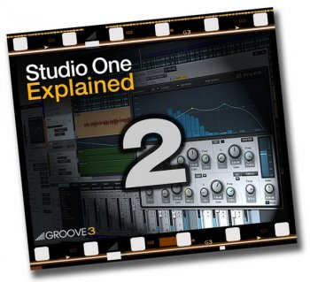 Видео уроки Groove3 Studio One 2 Explained