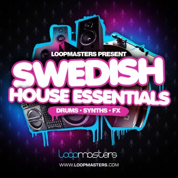 Сэмплы Loopmasters Swedish House Essentials