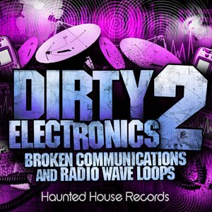 Сэмплы эффектов - Haunted House Dirty Electronics 2