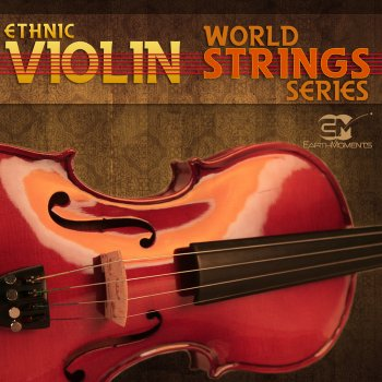 Сэмплы скрипки - Earth Moments World String Series - Ethnic Violin (WAV)
