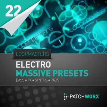 Пресеты Loopmasters Loopmasters Presents Electro Synths Massive Presets