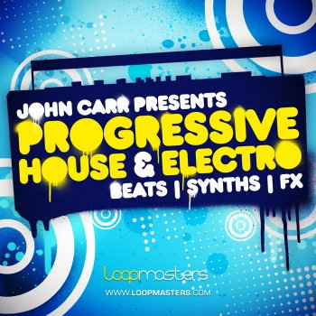 Сэмплы Loopmasters John Carr Presents: Progressive House And Electro