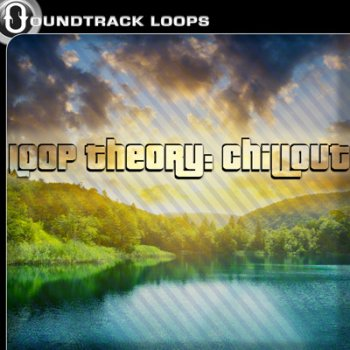 Сэмплы Soundtrack Loops Loop Theory : Chillout Vol 1 (WAV)