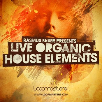 Сэмплы Loopmasters Rasmus Faber Presents Live Organic House Elements