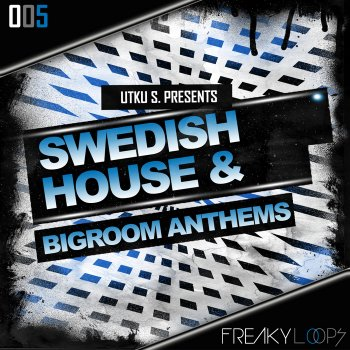 Freaky Loops - Swedish House and Big Room Anthems