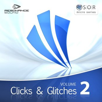 Сэмплы Resonance Sound SOR Clicks and Glitches Vol 2