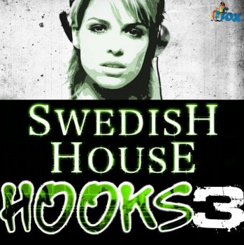 Сэмплы и MIDI файлы - Fox Samples Swedish House Hooks Vol 3