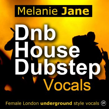 Сэмплы вокала - Producerpack - Melanie Jane  Dnb House & Dubstep Vocals