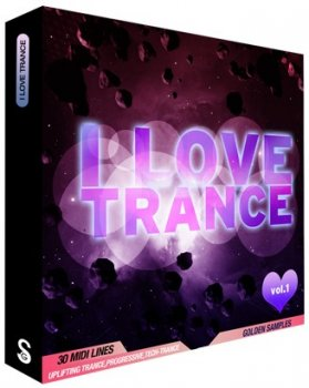 Golden Samples I Love Trance Vol 1 (MIDI)