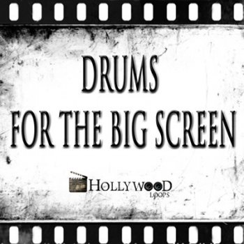 Библиотека ударных - Hollywood Loops Drums For The Big Screen (KONTAKT)