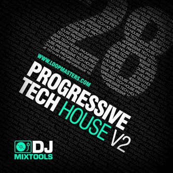 Сэмплы Loopmasters DJ Mix Tools 28 - Progressive Tech House Vol2