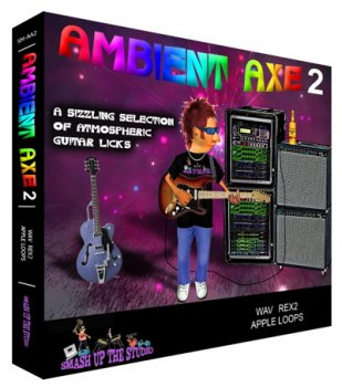 Сэмплы Smash Up The Studio - Ambient Axe 2