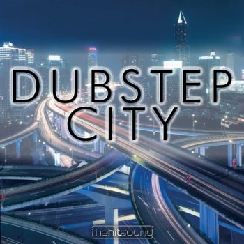 Сэмплы The Hit Sound - Dubstep City