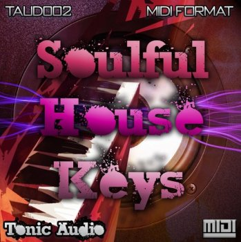 MIDI файлы - Tonic Audio - Soulful House Keys