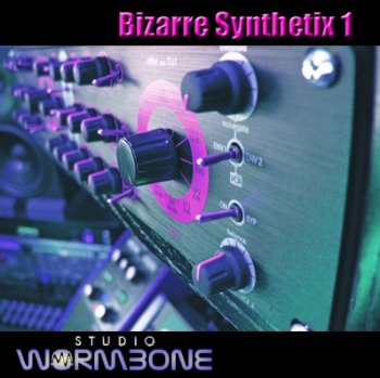 Сэмплы Studio Wormbone - Bizarre Synthetix