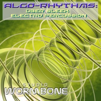 Сэмплы Studio Wormbone - Algo-Rhythms Uber Sleek Electro Percussion