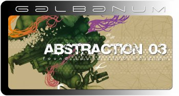 Сэмплы Galbanum Abstraction Vol 3