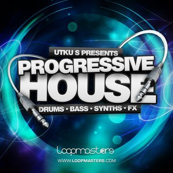 Сэмплы Loopmasters Utku S Presents Progressive House